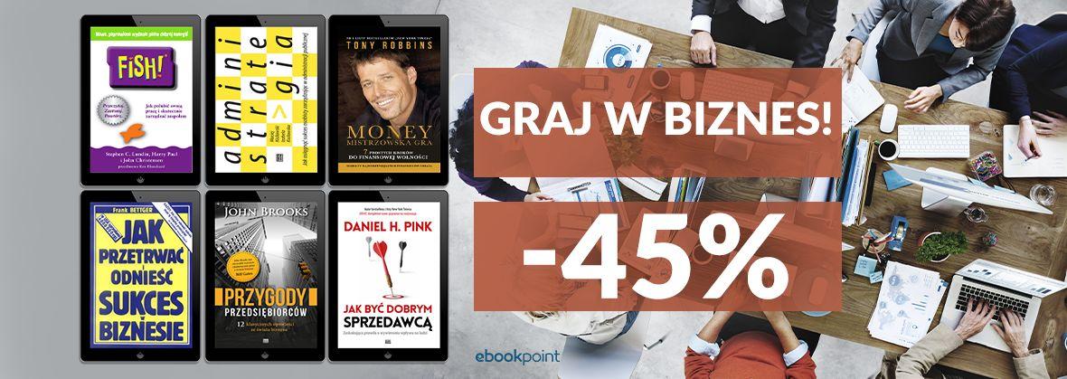 Promocja na ebooki Graj w biznes / -45%